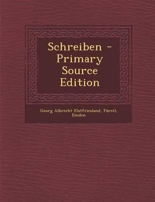 Schreiben - Primary Source Edition