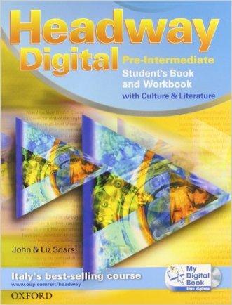 Headway digital. Pre-intermediate. Student's book-Workbook with key-My digital book. Con espansione online. Per le Scuole superiori. Con CD-ROM