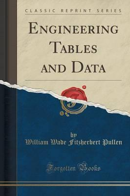 Engineering Tables and Data (Classic Reprint)