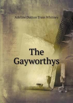 The Gayworthys