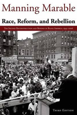 Race, Reform and Rebellion