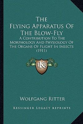 The Flying Apparatus of the Blow-Fly