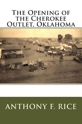 The Opening of the Cherokee Outlet, Oklahoma