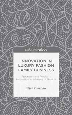Innovation in Luxury Fashion Family Business