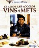 Le guide des accords vins et mets