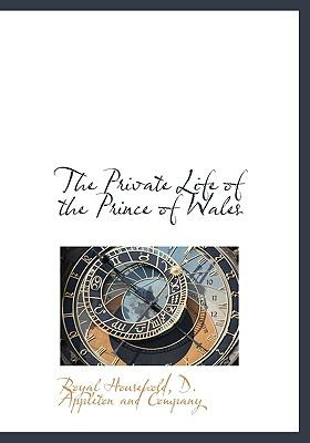 Private Life of the Prince of Wales