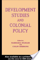 Development Studies and Colonial Policy