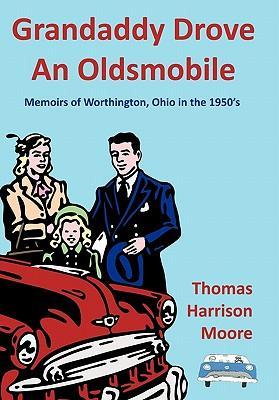 Grandaddy Drove an Oldsmobile