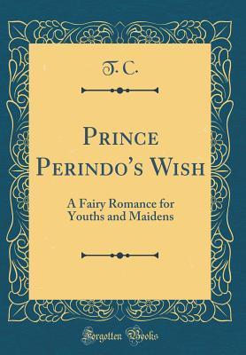 Prince Perindo's Wish