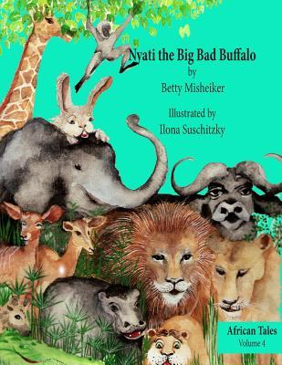 Nyati the Big Bad Buffalo