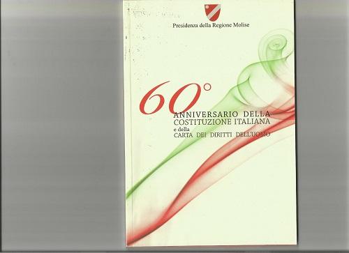 60° anniversario della Costituzione italiana e della Carta dei diritti dell'uomo