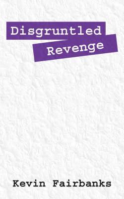 Disgruntled Revenge