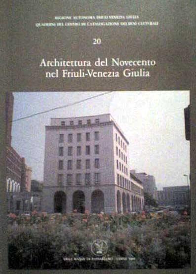 Architettura del Novecento nel Friuli-Venezia Giulia