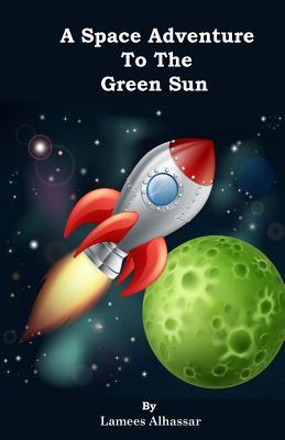 A Space Adventure to the Green Sun