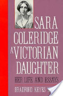 Sara Coleridge, a Victorian Daughter