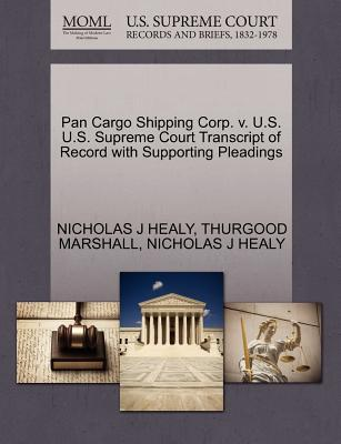 Pan Cargo Shipping Corp. V. U.S. U.S. Supreme Court Transcript of Record with Supporting Pleadings