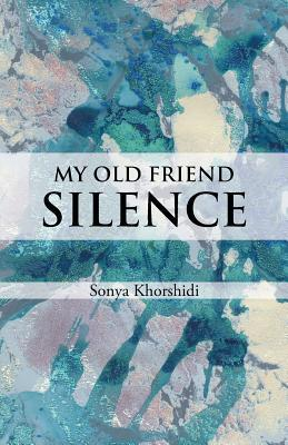 My Old Friend Silence