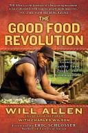 The Good Food Revolu...