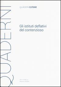 Gli istituti deflativi del contenzioso