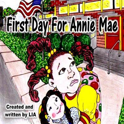 First Day For Annie Mae