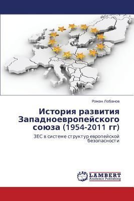 Istoriya razvitiya Zapadnoevropeyskogo soyuza (1954-2011 gg)