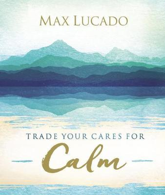 Trade Your Cares for...