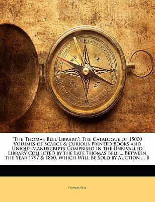 """""""The Thomas Bell Library."""""""