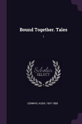 Bound Together. Tales