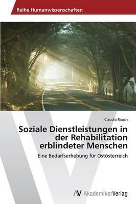 Soziale Dienstleistungen in der Rehabilitation erblindeter Menschen