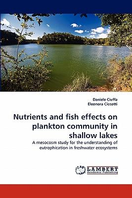 Nutrients and fish effects on plankton community in shallow lakes