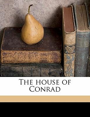 The House of Conrad