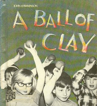 A Ball of Clay
