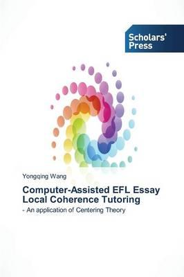 Computer-Assisted EFL Essay Local Coherence Tutoring