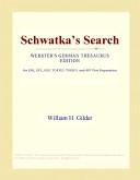 Schwatka's Search (Webster's German Thesaurus Edition)