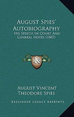 August Spies' Autobiography