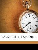 Faust, Eine Tragödie;