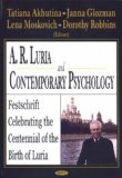 A. R. Luria And Contemporary Psychology