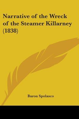 Narrative of the Wreck of the Steamer Killarney