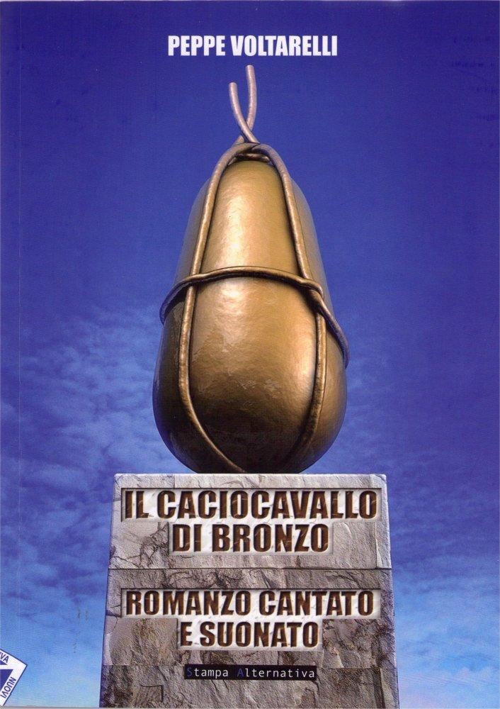 Il caciocavallo di bronzo