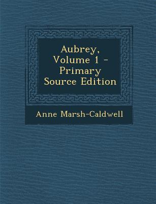 Aubrey, Volume 1