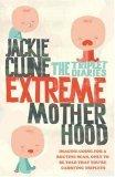 Extreme Motherhood