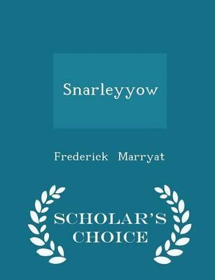 Snarleyyow - Scholar's Choice Edition