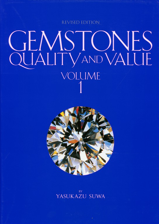 Gemstones: Quality and Value, Vol. 1