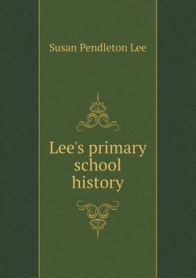 Lee's Primary School History