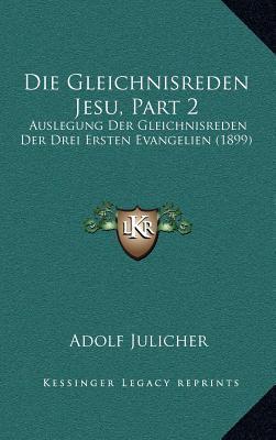 Die Gleichnisreden Jesu, Part 2