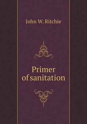 Primer of Sanitation