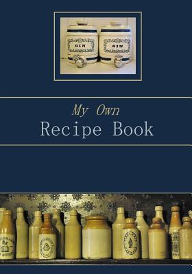 My Own Recipe Book