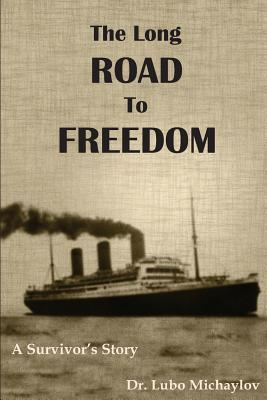 The Long Road to Freedom ~ A Survivor's Story
