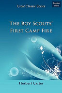 The Boy Scouts' First Camp Fire