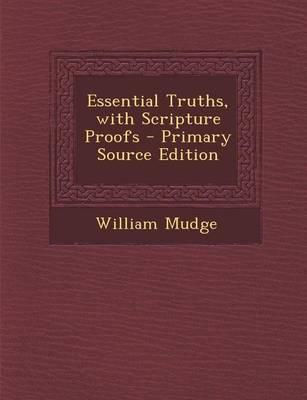 Essential Truths, with Scripture Proofs